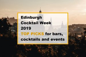 Edinburgh cocktail week 2019 top picks